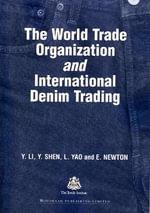 The World Trade Organization and International Denim Trading - Y. Li