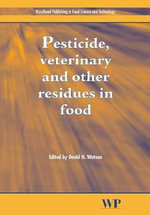 Pesticides, Veterinary and Other Residues in Food : A Workbook for Students