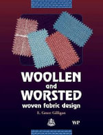 Woollen and Worsted Woven Fabric Design - E.Grant Gilligan