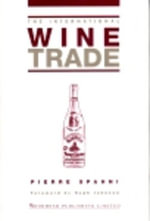 The International Wine Trade - Pierre Spahni