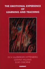 Emotional Experience of Learning and Teaching : Exc Business And Economy (Whurr) - I Salzberger-Wittenberg et al