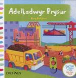 Adeiladwyr Prysur/Busy Builders - Rebecca Finn