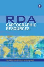 RDA and Cartographic Resources - Mary Lynette Larsgaard
