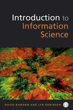 An Introduction to Information Science - David Bawden