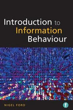 Introduction to Information Behaviour - Nigel Ford