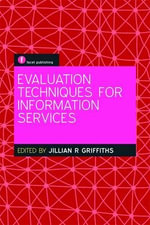 Evaluation Techniques for Information Services : Libraries Supporting the High School to College Tr...