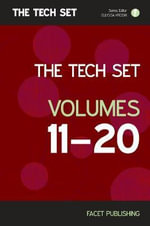 The Tech Set Volumes 11 20 : 10 Volume Set (The TECH SET, 11-20) - Ellyssa Kroski