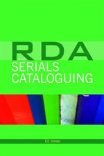 RDA and Serials Cataloguing - Ed Jones