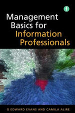 Management Basics for Information Professionals - Edwards G. Evans