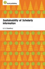 Sustainability of Scholarly Information - G. G. Chowdhury