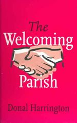 The Welcoming Parish - Donal Harrington