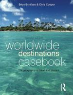 Worldwide Destinations Casebook : The Geography of Travel and Tourism - Brian G. Boniface