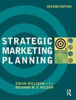 Strategic Marketing Planning - Colin Gilligan