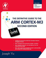 The Definitive Guide to the ARM Cortex-M3 : 2nd Edition - Joseph Yiu