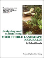 Designing and Maintaining Your Edible Landscape Naturally - Robert Kourik