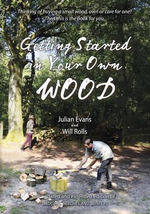 Getting Started in Your Own Wood - Julian Evans