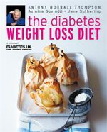 The Diabetes Weight Loss Diet - Antony Worrall Thompson