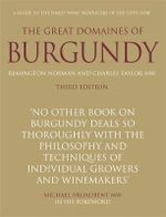 The Great Domaines of Burgundy : A Guide to the Finest Wine Producers of the Caote D'Or - Remington Norman