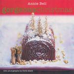Gorgeous Christmas : Gorgeous Series - Annie Bell