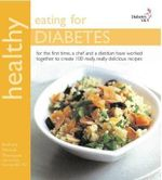 Healthy Eating for Diabetes : In Association with Diabetes UK - Anthony Thompson