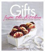 Gifts From The Kitchen - Annie Rigg