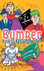The Bumper Book of Kerryman Jokes : v. 2 - Des MacHale