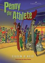 Penny the Athlete : Penny the Pencil Series - Eileen O'Hely