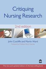 Critiquing Nursing Research 2nd Edition - John Cutcliffe