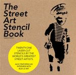 The Street Art Stencil Book : Solutions for 2D and 3D Designs - On Studio