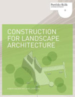 Construction for Landscape Architecture : Portfolio Skills - Robert Holden