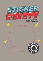Sticker Robots - Studio Rarekwai (SRK)