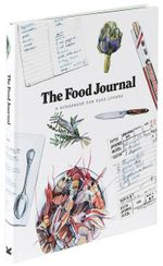 The Food Journal : A Scrapbook for Food Lovers - Magma