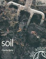 Soil : Gaia Organic Basics Series - Charlie Ryrie