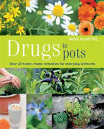Drugs in Pots - Anne McIntyre