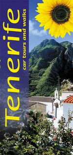 Tenerife : Car Tours and Walks - Noel Rochford