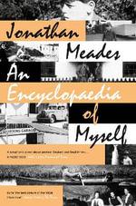 An Encyclopaedia of Myself - Jonathan Meades