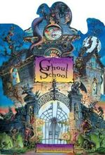 Ghoul School : A Wickedly Scary Pop-up Book - Pat Thomson