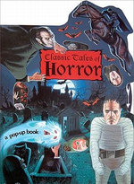 Classic Tales of Horror : A Pop-up Book - Tango Books