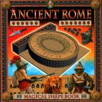 Ancient Rome : A Magical Shape Book