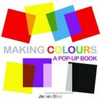 Making Colours - James Diaz