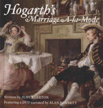 Hogarth's Marriage A-La-Mode : Includes Bonus DVD - Judy Egerton