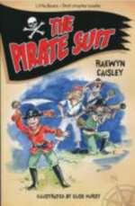 The Pirate Suit : Student Reader Grade 3 Rescue on Ruapehu - Raewyn Caisley