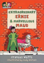 Extraordinary Ernie and Marvellous Maud : Middle Bears - Reading with Confidence - Frances Watts