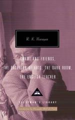 R.K. Narayan Omnibus: v. 1 : Including Swami & Friends * The Bachelor of Arts * The Dark Room * The English Teacher - R. K. Narayan