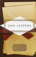 Love Letters : Everyman's Pocket Poets Ser. - Peter Washington