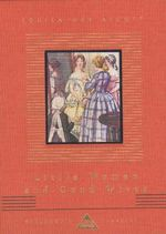 Little Women and Good Wives : Everyman's Library Children's Classics Ser. - Louisa May Alcott