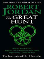 Great Hunt : Wheel of Time : Book 2 - Robert Jordan