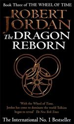 The Dragon Reborn : Wheel of Time : Book 3 - Robert Jordan