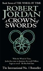 A Crown of Swords : Wheel of Time : Book 7 - Robert Jordan