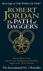 The Path of Daggers : Wheel of Time : Book 8 - Robert Jordan
